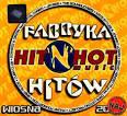 Fabryka Hitow Wiosna 2008