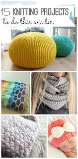 Fun Diy Projects 15 Knitting Projects To Do This Winter Winter And Fun Diy