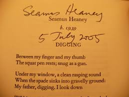 seamus heaney left us today benjamin landry seamus heaney digging ""