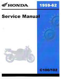 1959 1962 honda c100 c102 c105 c110 c114 c115 motorcycle service official 1959 1962 honda c100 c102 c105 c110 c114 c115
