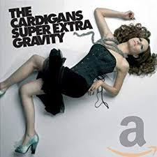 <b>CARDIGANS</b> - <b>Super Extra</b> Gravity - Amazon.com Music