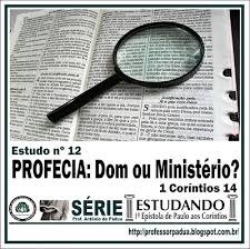 Resultado de imagem para imagens dO DOM DE PROFECIAS É SUPERIOR AO DE LÍNGUAS.