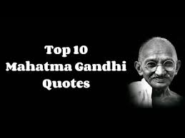 Famous Gandhi Quotes Awesome Top 48 Mahatma Gandhi Quotes YouTube