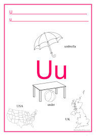 The phonetic spelling of the individual letters uses the international phonetic alphabet (ipa), which enables us to represent the sounds of a language discover the english alphabet and listen to the pronunciation of each letter. Alphabet Letter U English Esl Worksheets For Distance Learning And Physical Classrooms