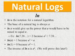the base of a natural log is always e ln x would give us the power that e would have to