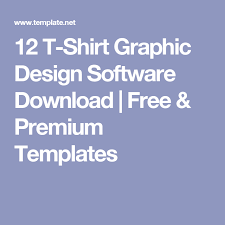 Free Graphic Design Software For T Shirts 12 T Shirt Graphic Design Software Download Free Premium
