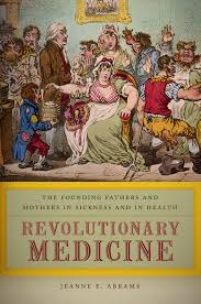 university of denver magazineprofessor s new book looks at early ldquorevolutionary medicinerdquo provides an in depth look at the health illnesses and medical endeavors of a collective group of america s founders against the