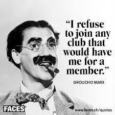 Quotes Fans Groucho Marx Quotes on Clubs