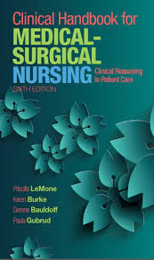 LeMone, Burke, Bauldoff & Gubrud, Clinical Handbook for Medical-Surgical  Nursing: Clinical Reasoning in Patient Care, 6th Edition | Pearson