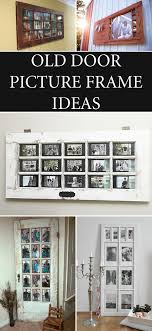 old door picture frame ideas frames ideas creation deco antique doors old doors