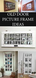 old door picture frame ideas in 2018 diy diy diy diy diy door picture frame frames ideas and doors