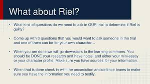 trial louis riel  18 what about riel