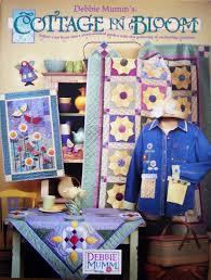 Debbie Mumm's COTTAGE IN BLOOM Quilt patterns wall hangings home ... & Debbie Mumm's COTTAGE IN BLOOM Quilt patterns wall hangings home decor  crafts Adamdwight.com