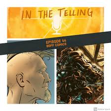 Comic Books with Dustin Craig - In the Telling (podcast) | Listen Notes