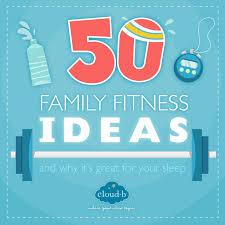 cloudb may 2016 50 family fitness ideas