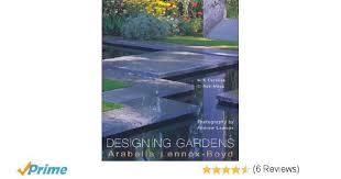 Small Picture Designing Gardens Amazoncouk Arabella Lennox Boyd Caroline