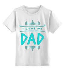 """Детские <b>футболки</b> c особенными принтами """"папа"""" - <b>Printio</b>"""