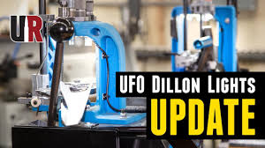 Dillon Press Light Ufo Led Press Light Updates For Dillon Xl 650 Xl 750 And Rl 550b