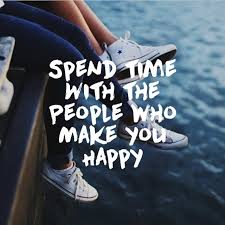 Quotes About Shoes And Friendship Amazing Spend Time With The People Who Make You HAPPY Daily Quotes
