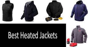 Milwaukee Vest Size Chart Top 11 Best Heated Jackets Buyers Guide 2019