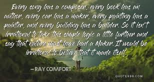 Comfort Quotes Beauteous Ray Comfort QuoteEvery Song Has A Composer Every Book Has An