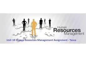unit human resources management assignment tesco hnd unit 18 human resources management assignment tesco