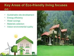 benefits of eco friendly living 2 benefits eco friendly