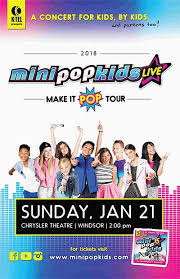 Mini Pop Kids Live At The Chrysler Theatre Windsor On