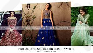 Best Bridal Dresses Color Combination In Pakistan 2019
