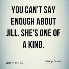 One Of A Kind Quotes Simple George Erdahl Quotes QuoteHD