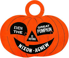 Even the Great Pumpkin Is Voting Nixon-Agnew (1968 ...