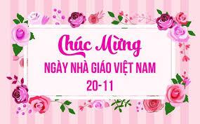 Chào mừng Ngày Nhà giáo Việt Nam 20/11 - Ngày hội truyền ...