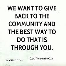 Giving Back To The Community Quotes
