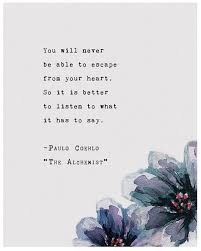 inspirational the alchemist quotes images good morning quote escape from your heart the alchemist quotes