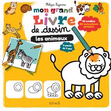Livre Mon Grand Livre De Dessin Les Animaux Collection