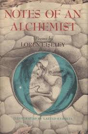notes of an alchemist by loren eiseley 1067319