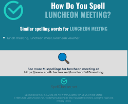 Words For Meeting Correct Spelling For Luncheon Meeting Infographic