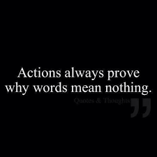 actions speak louder than words quotes tumblr what you do speaks so loud that i cannot hear what you say