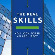 What To Look For In An Architect 28 Skills Needed To Be An Architect  Preface To