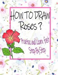 learn drawing flowers and roses for