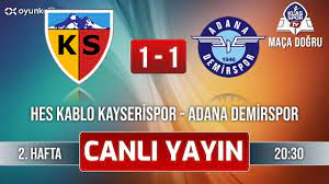 Kayserispor - Adana Demirspor (CANLI) ᴴᴰ - YouTube