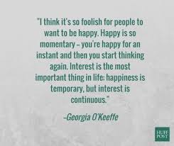 Georgia O Keeffe Quotes New 48 Georgia O'Keeffe Quotes On What It Means To Have A Meaningful Life