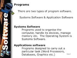 Slide 1 System Software Software The Term That We Use For All The