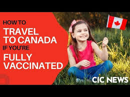 what vaccinated travellers to canada