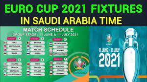 Euro Cup 2021 Fixture in Saudi Arabia ...