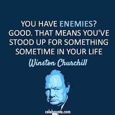 Churchill Quotes Mesmerizing Winston Churchill Quote About Life Friends Enemies CQ