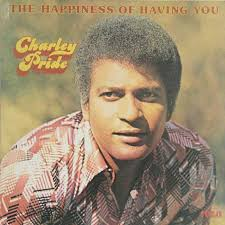 charley pride the happiness of having you country vinyl record for