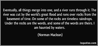 love quotes from a river runs through it norman maclean quotes  love quotes from a river runs through it a river runs through it quotes quotesgram