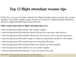 top 12 flight attendant resume tips in this file you can ref resume materials for tips resume