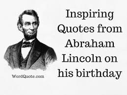 Abraham Lincoln Quotes On Life Simple Abraham Lincoln Quotes On Life Word Quote Famous Quotes